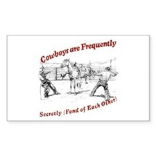 Cowboys Are Frequently Rectangle Decal