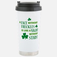 A face without freckles is li Travel Mug
