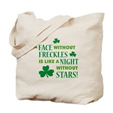 A face without freckles is li Tote Bag