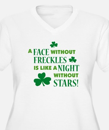 A face without freckles is li T-Shirt