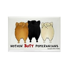 Nothing Butt Pomeranians Rectangle Magnet