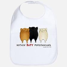 Nothing Butt Pomeranians Bib