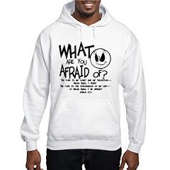 Afraid? Hoodie