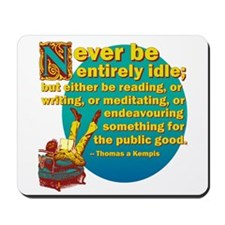 Never Idle Mousepad