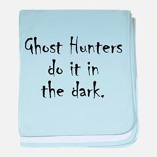 Ghost Hunters Do It baby blanket