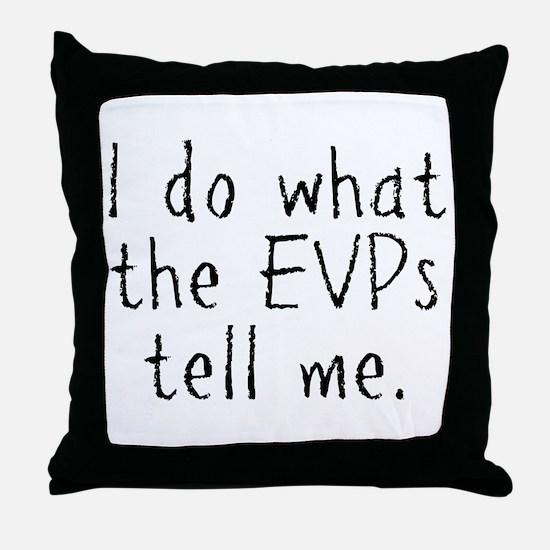 EVPs Throw Pillow