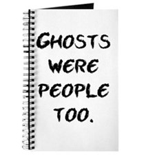 Ghosts Were People Journal