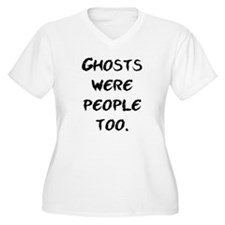 Ghosts Were People T-Shirt
