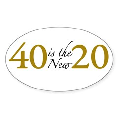 40 is the new 20 (Cougar) Sticker (Oval)