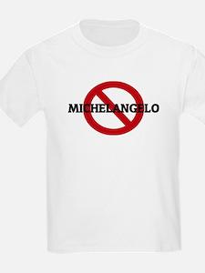 Anti-Michelangelo Kids T-Shirt