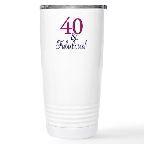 40 and Fabulous Stainless Steel Travel Mug