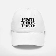End The Fed Baseball Baseball Cap
