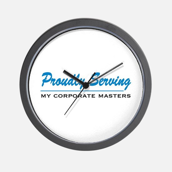Proudly Serving Wall Clock