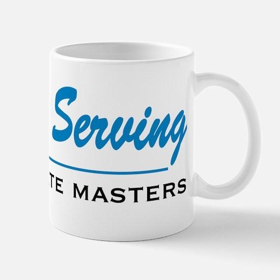 Proudly Serving Mug
