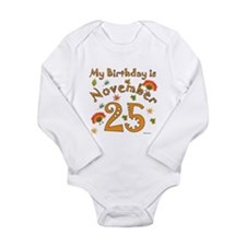 Thanksgiving Nov. 25th Birthday Long Sleeve Infant