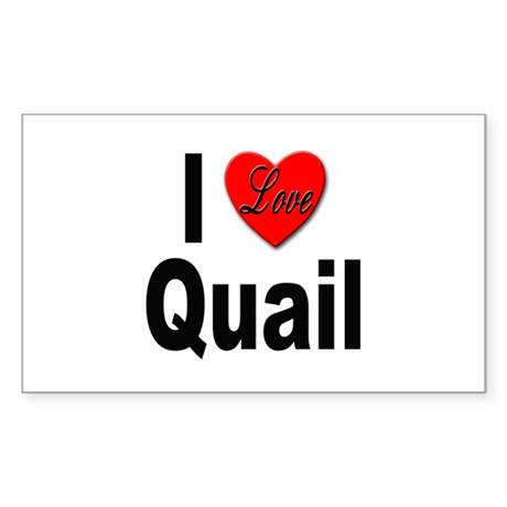 I Love Quail Rectangle Sticker