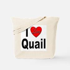 I Love Quail Tote Bag