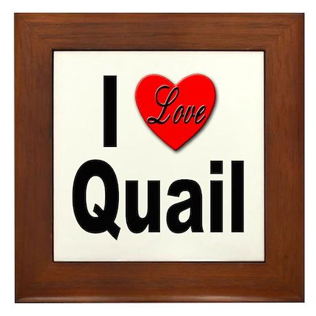 I Love Quail Framed Tile
