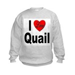 I Love Quail Kids Sweatshirt
