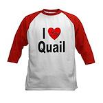 I Love Quail (Front) Kids Baseball Jersey