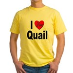 I Love Quail (Front) Yellow T-Shirt