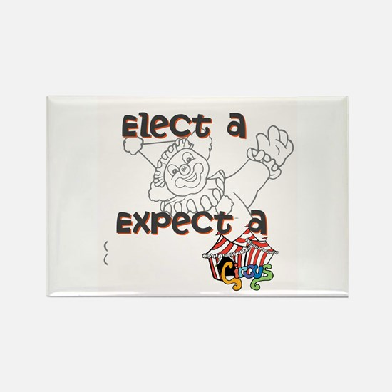 Elect a clown, expect a circus Magnets