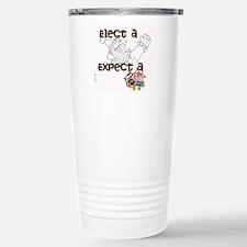 Elect a clown, expect a circus Travel Mug