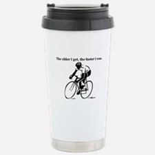 The older I get...Cycling Travel Mug