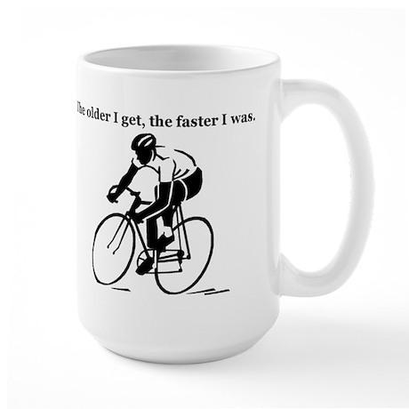 The older I get...Cycling Large Mug