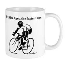 The older I get...Cycling Mug