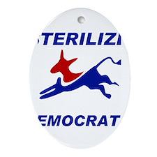 EXTINGUISH DEMOCRATS Ornament (Oval)