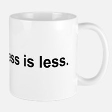 Less is Less Mug