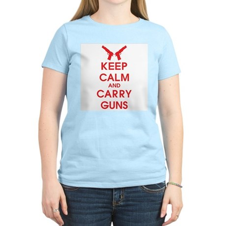 Keep Calm And Carry Guns Women's Light T-Shirt