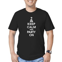 Keep Calm And Party On T