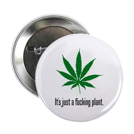 "Just A Plant 2.25"" Button"