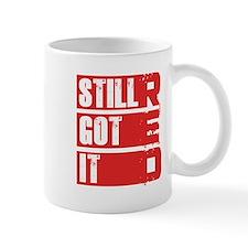 RED Still Got It Mug