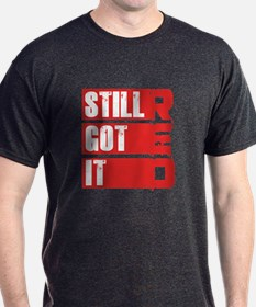 RED Still Got It T-Shirt
