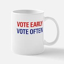 Vote Early Vote Often Mug