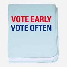 Vote Early Vote Often Infant Blanket