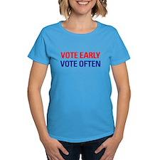 Vote Early Vote Often Tee