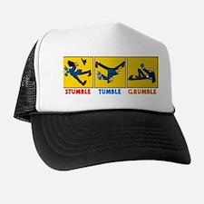 Stumble, Tumble, Grumble Trucker Hat