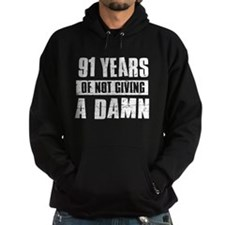 91 years of not giving a damn Hoodie