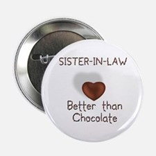 Sister-in-law Better Than C Button
