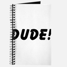 Dude! Journal