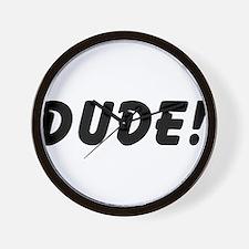 Dude! Wall Clock