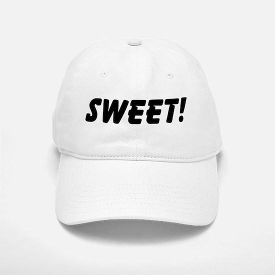 Sweet! Baseball Baseball Cap