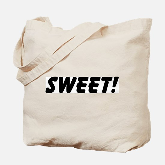 Sweet! Tote Bag