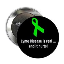 "Lyme Disease Real and Hurts - 2.25"" Button"