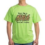 Not Your Bitch Green T-Shirt