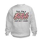Not Your Bitch Kids Sweatshirt